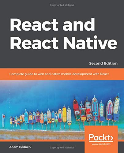 React and React Native – 2nd Edition
