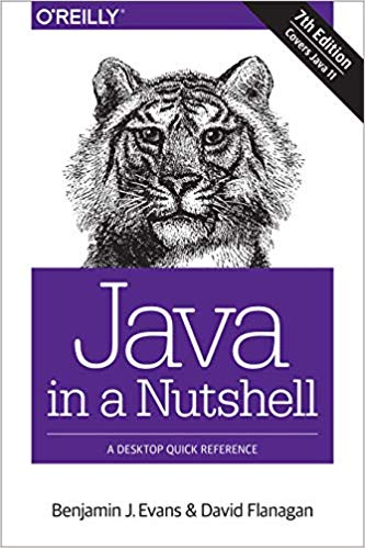 Java in a Nutshell: A Desktop Quick Reference 7th Edition